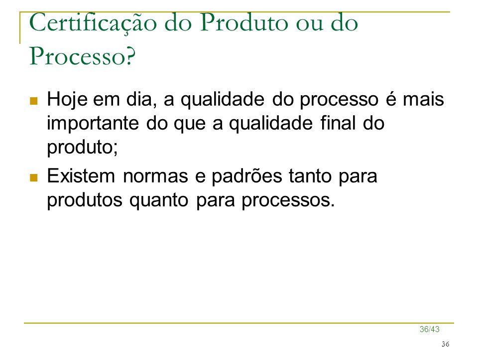 Certificação do Produto ou do Processo