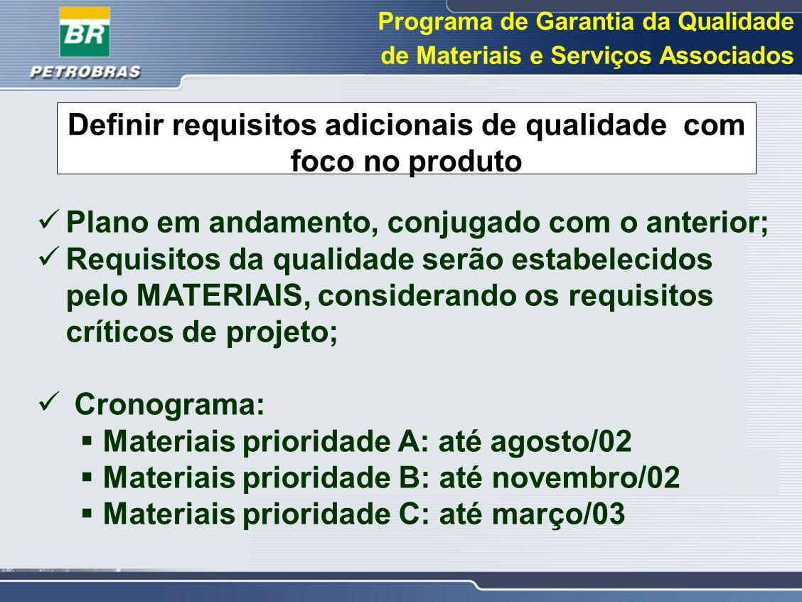 Definir requisitos adicionais de qualidade com foco no produto