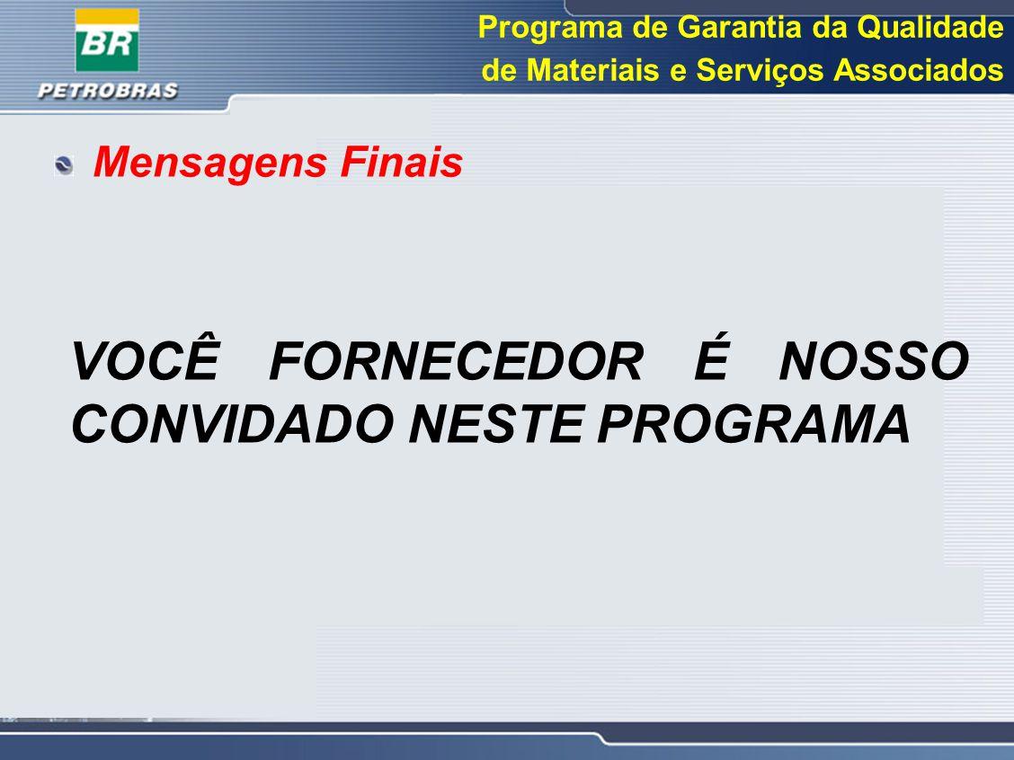 VOCÊ FORNECEDOR É NOSSO CONVIDADO NESTE PROGRAMA
