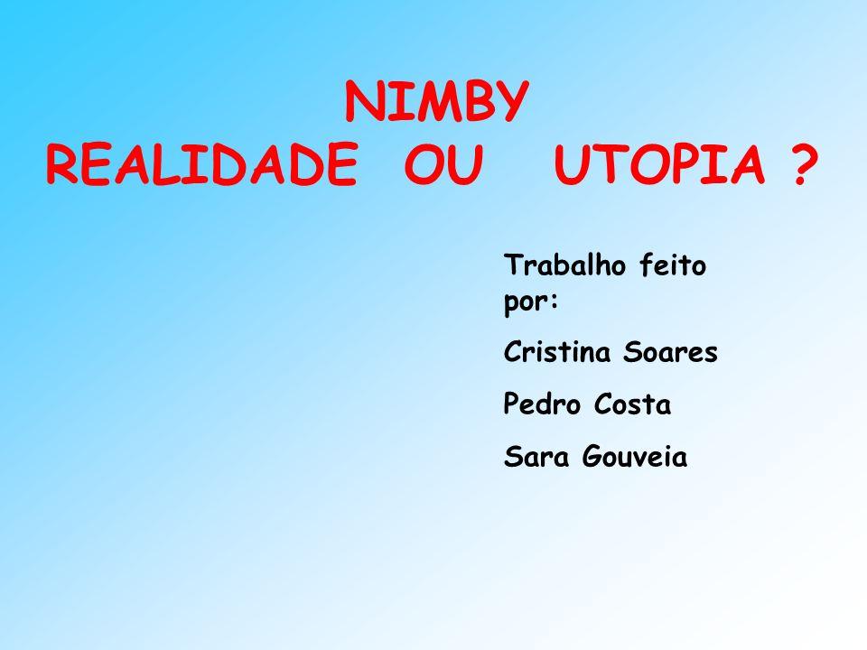 NIMBY REALIDADE OU UTOPIA