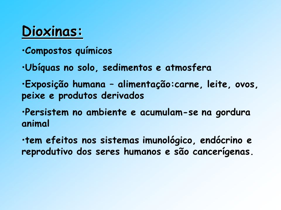 Dioxinas: Compostos químicos Ubíquas no solo, sedimentos e atmosfera