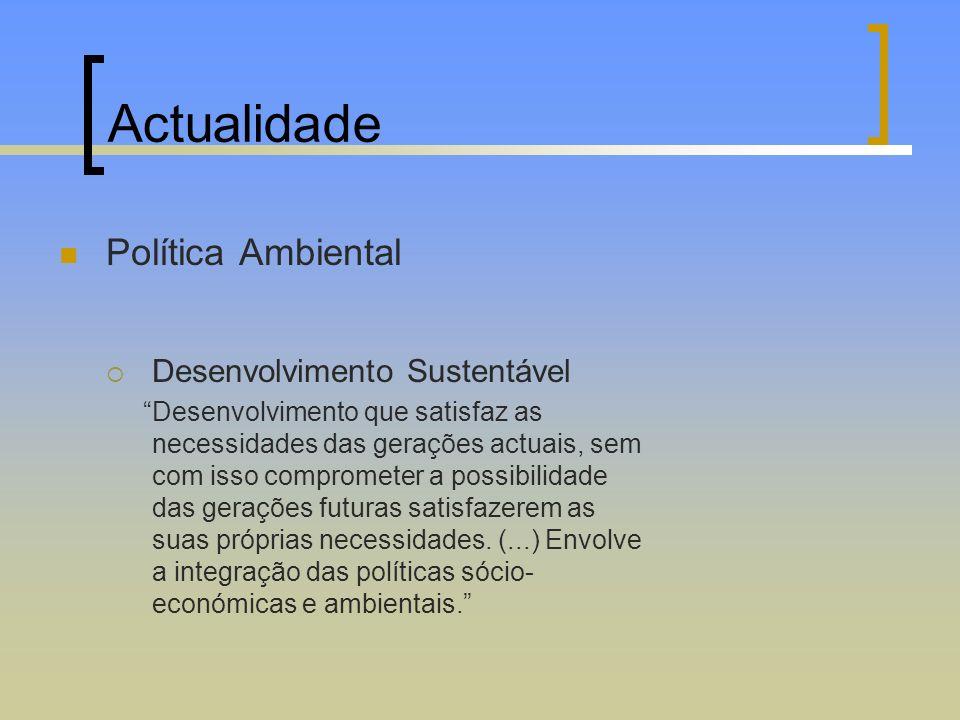 Actualidade Política Ambiental Desenvolvimento Sustentável