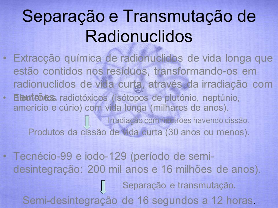 Separação e Transmutação de Radionuclidos