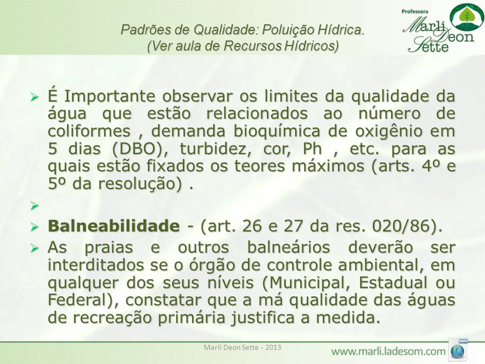 Balneabilidade - (art. 26 e 27 da res. 020/86).
