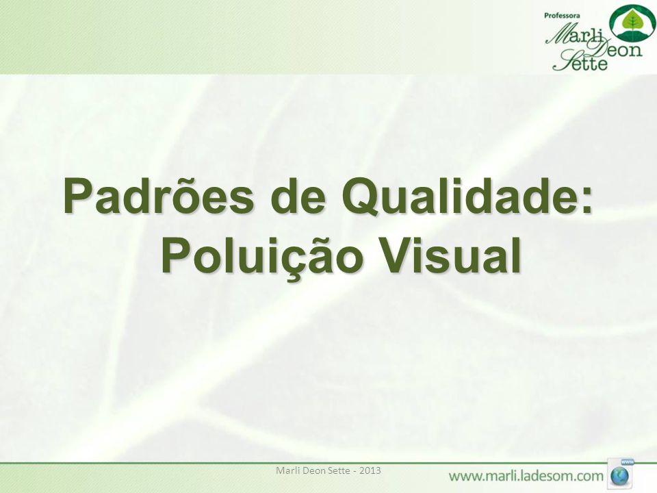 Padrões de Qualidade: Poluição Visual