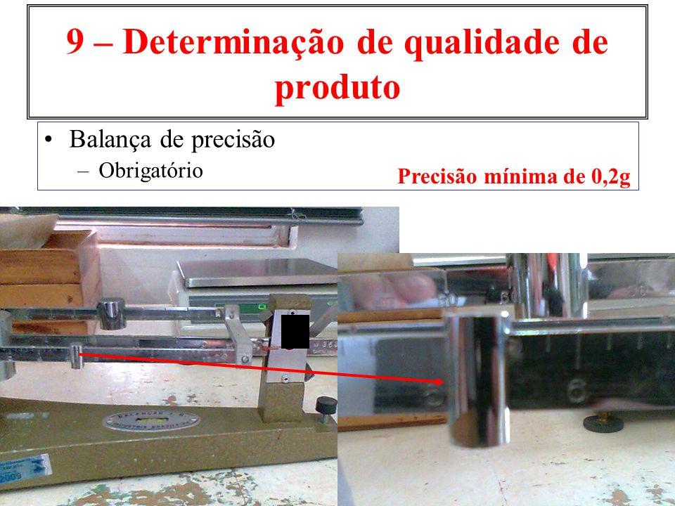 9 – Determinação de qualidade de produto
