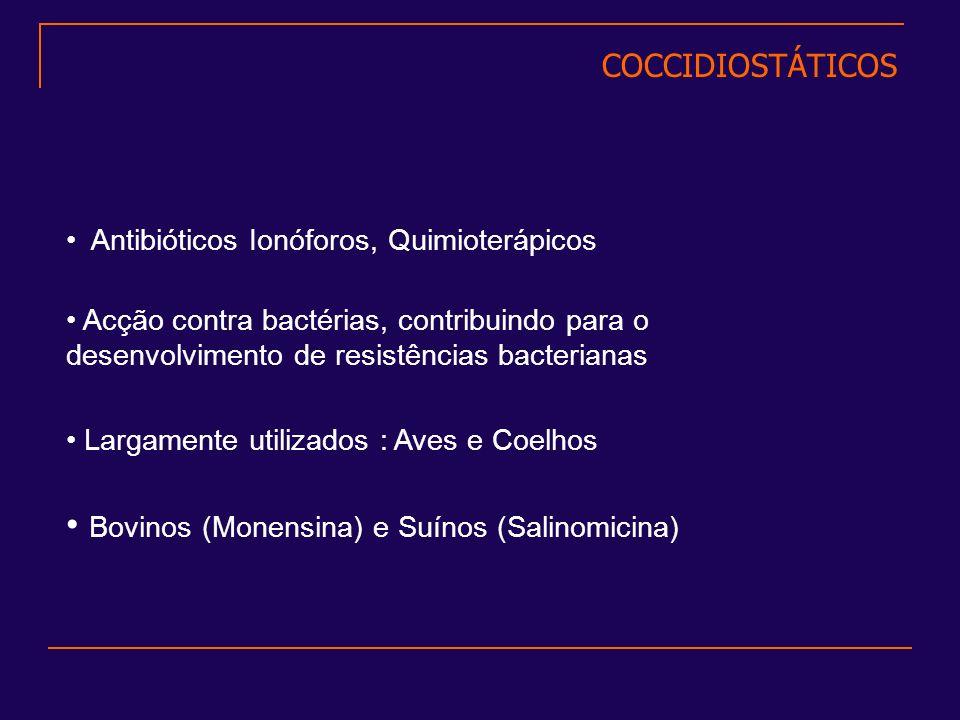 Bovinos (Monensina) e Suínos (Salinomicina)