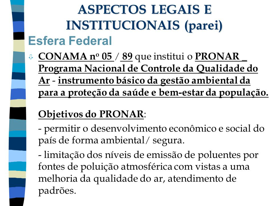 ASPECTOS LEGAIS E INSTITUCIONAIS (parei)