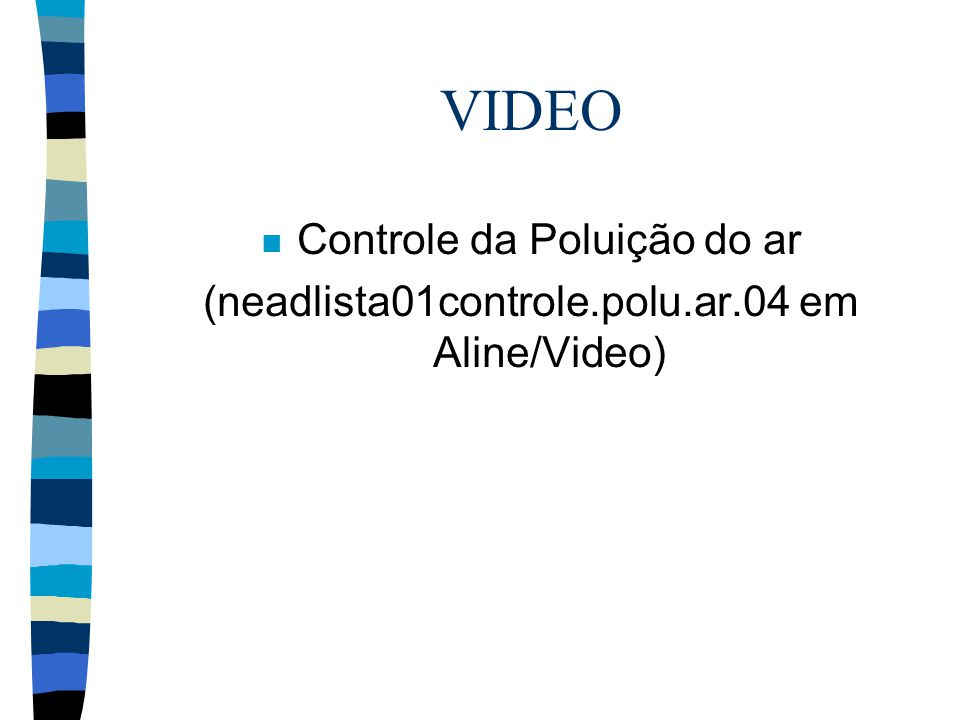 VIDEO Controle da Poluição do ar
