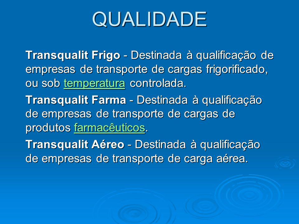 QUALIDADE Transqualit Frigo - Destinada à qualificação de empresas de transporte de cargas frigorificado, ou sob temperatura controlada.