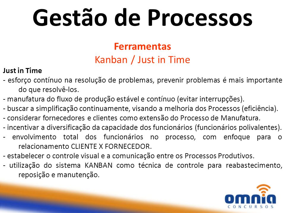 Gestão de Processos Ferramentas Kanban / Just in Time Just in Time