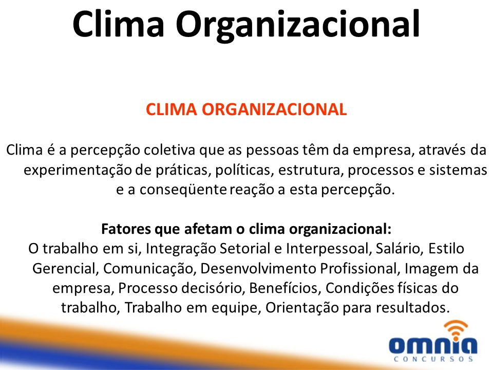 Fatores que afetam o clima organizacional:
