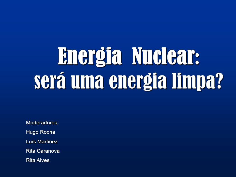 Energia Nuclear: será uma energia limpa