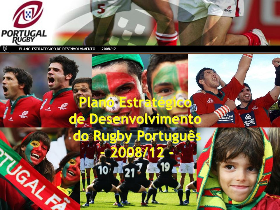 Plano Estratégico de Desenvolvimento do Rugby Português – 2008/12 -