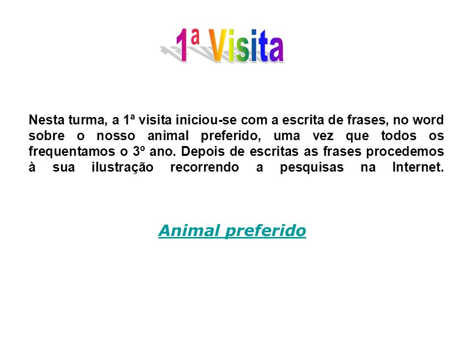 1ª Visita Animal preferido