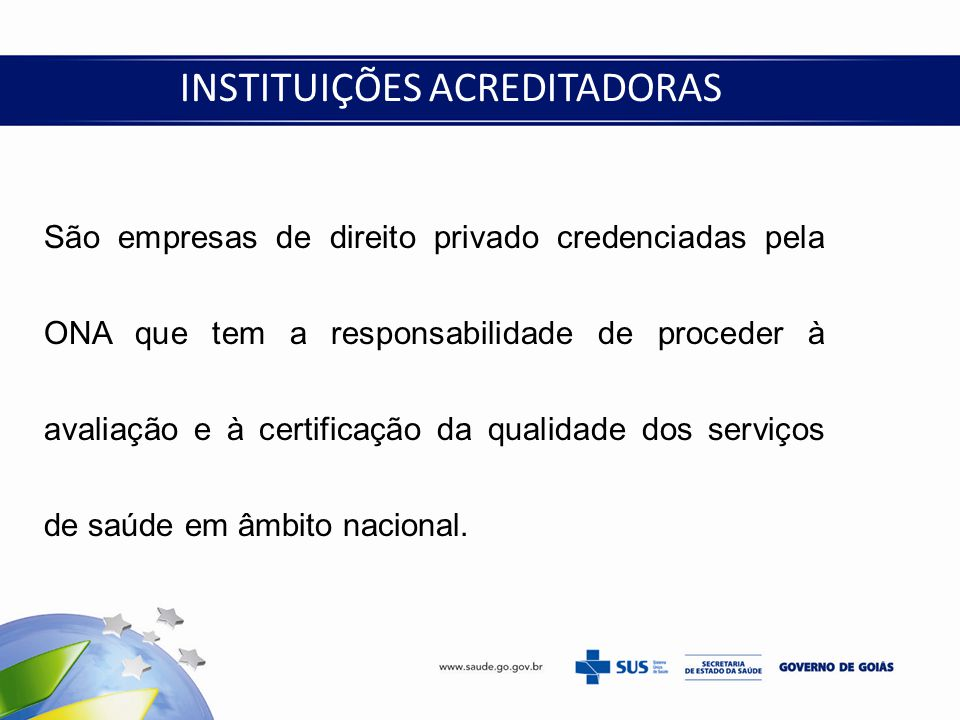 INSTITUIÇÕES ACREDITADORAS