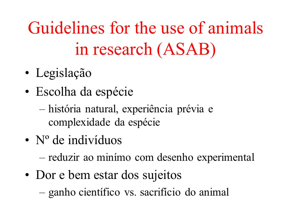 Guidelines for the use of animals in research (ASAB)