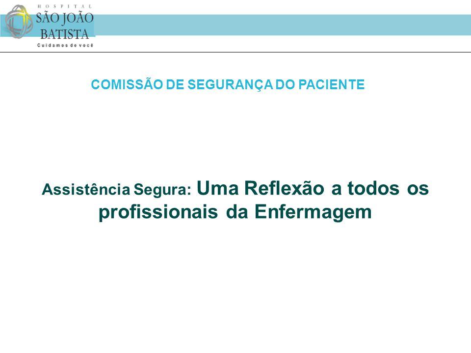 COMISSÃO DE SEGURANÇA DO PACIENTE