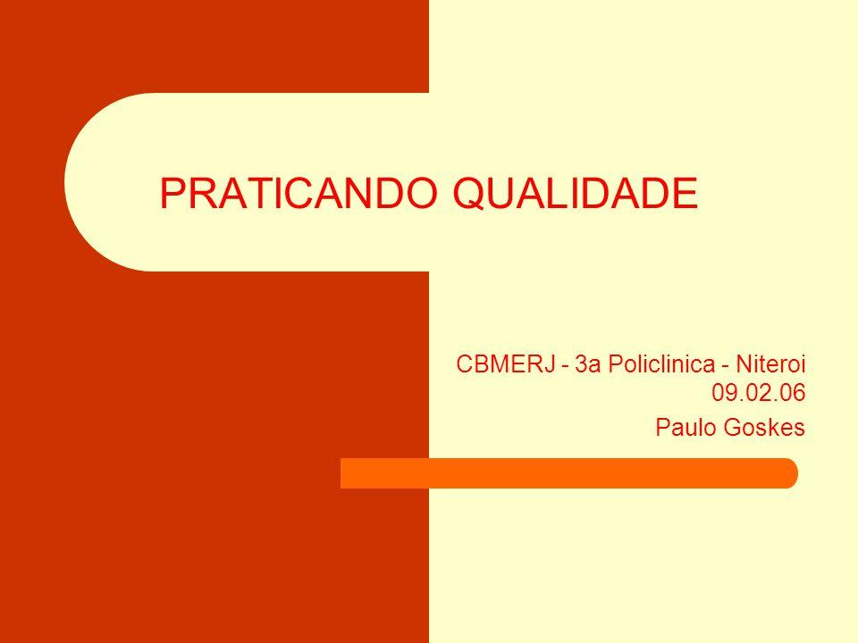 CBMERJ - 3a Policlinica - Niteroi 09.02.06 Paulo Goskes
