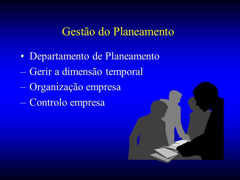 Gestão do Planeamento Departamento de Planeamento