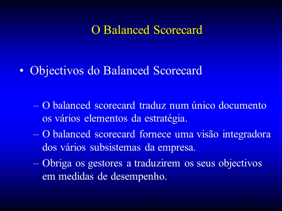 Objectivos do Balanced Scorecard