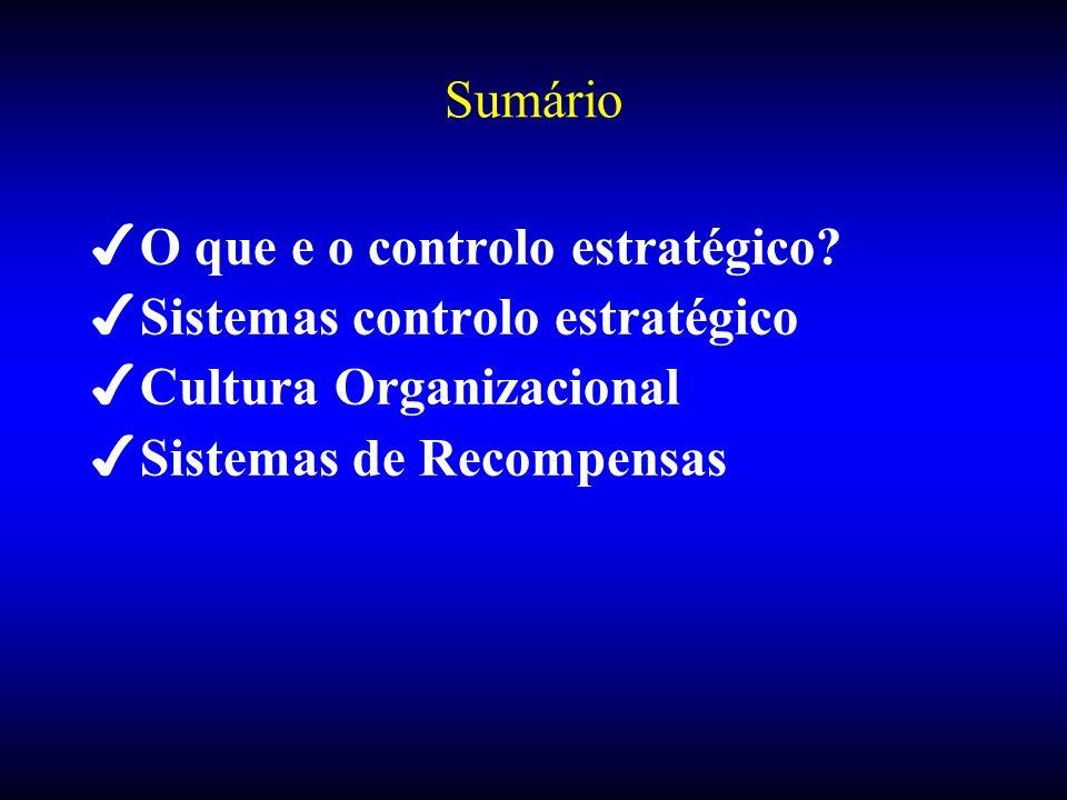 Sumário O que e o controlo estratégico. Sistemas controlo estratégico.
