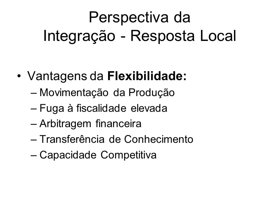Perspectiva da Integração - Resposta Local
