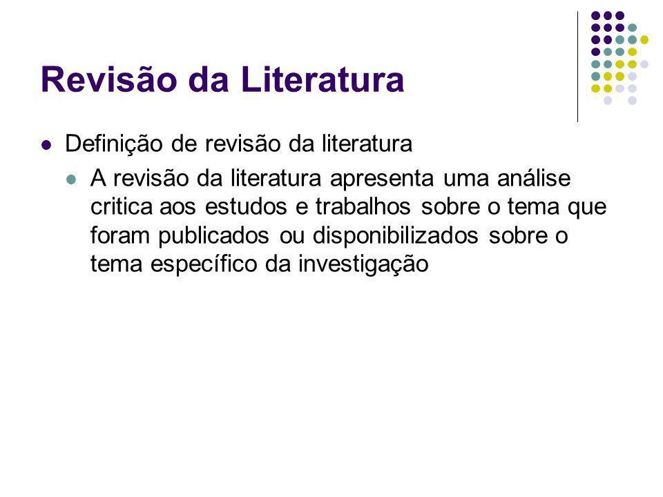 Revisão da Literatura Definição de revisão da literatura