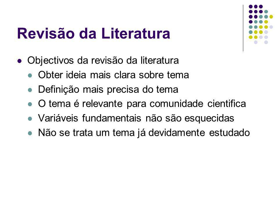 Revisão da Literatura Objectivos da revisão da literatura