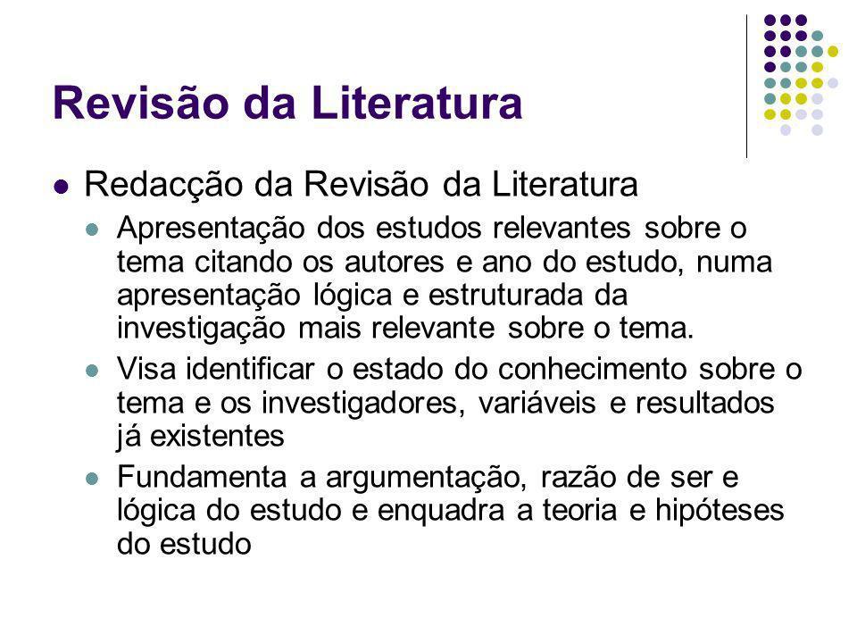 Revisão da Literatura Redacção da Revisão da Literatura