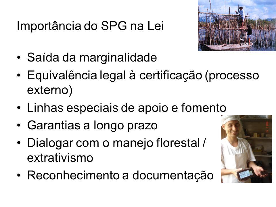 Importância do SPG na Lei