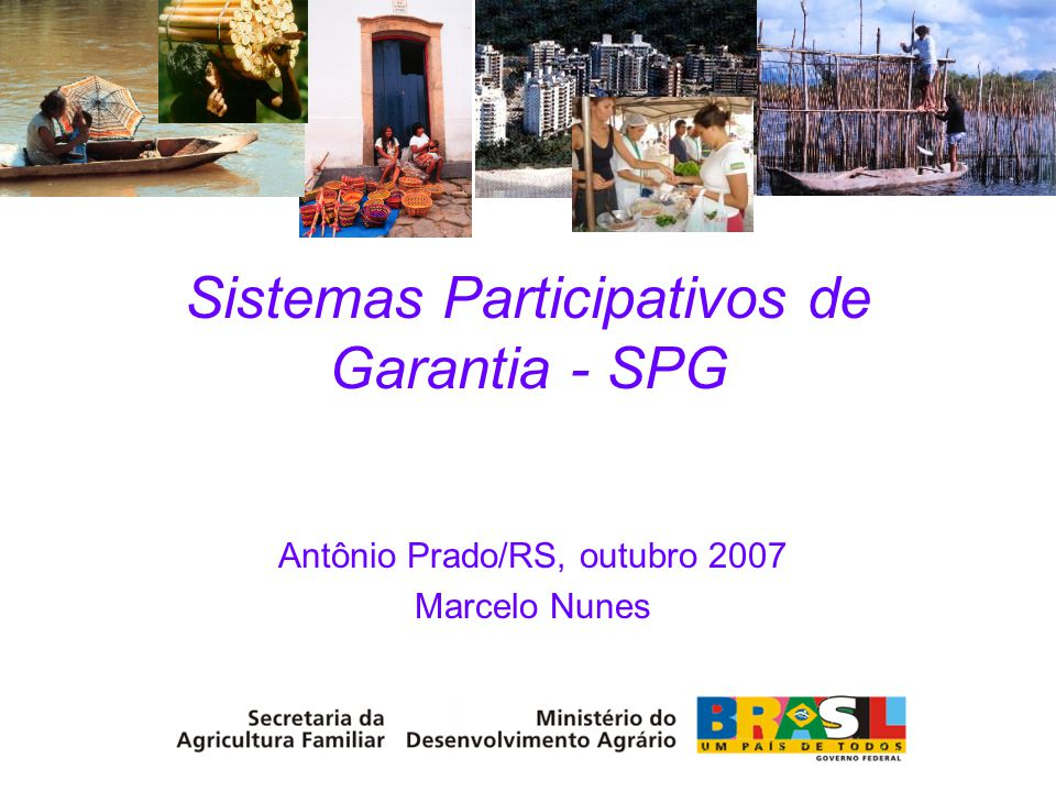 Sistemas Participativos de Garantia - SPG