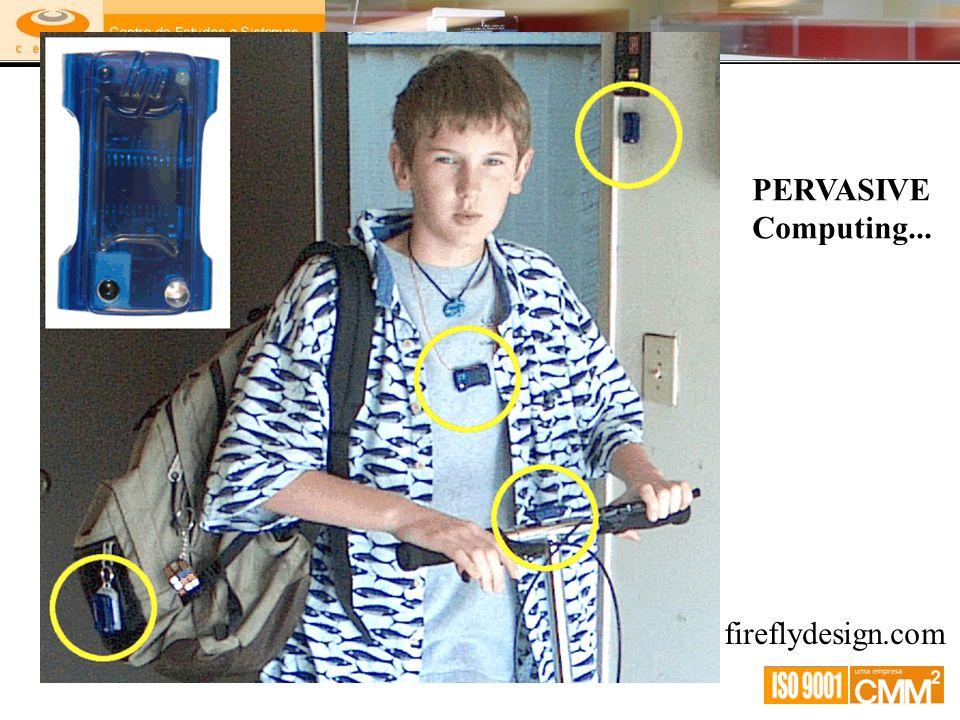 PERVASIVE Computing... fireflydesign.com