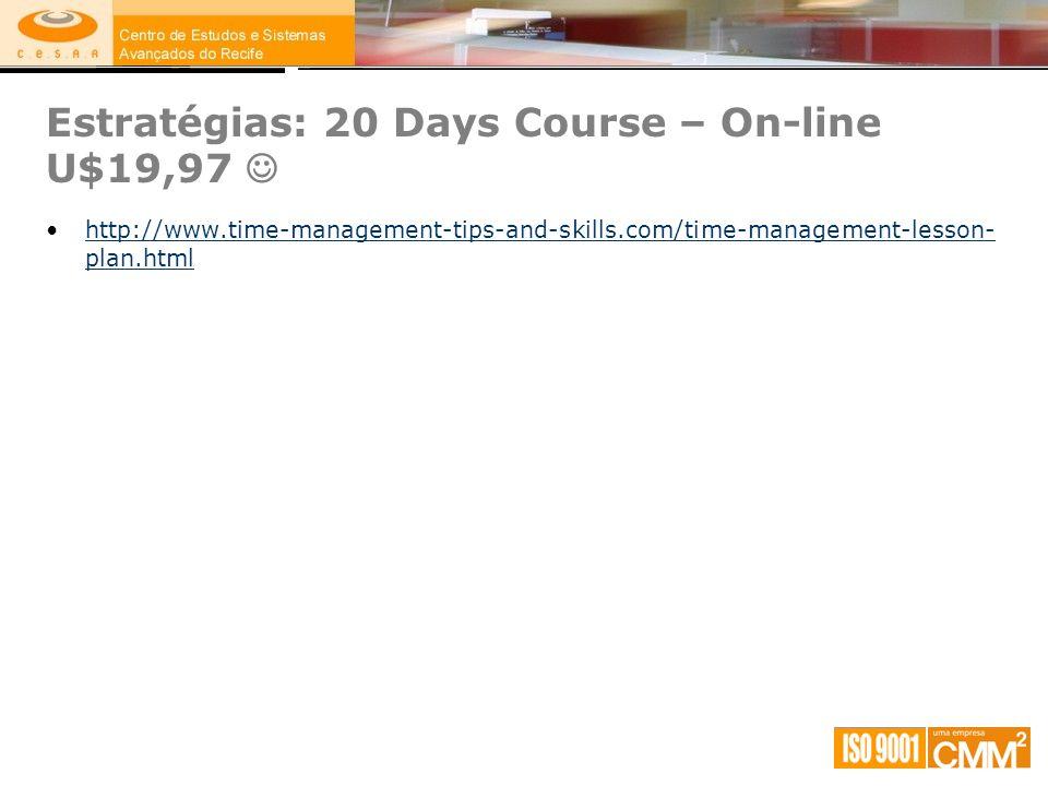 Estratégias: 20 Days Course – On-line U$19,97 