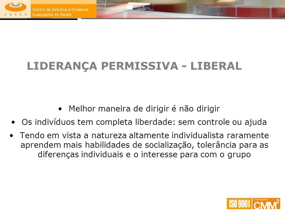 LIDERANÇA PERMISSIVA - LIBERAL