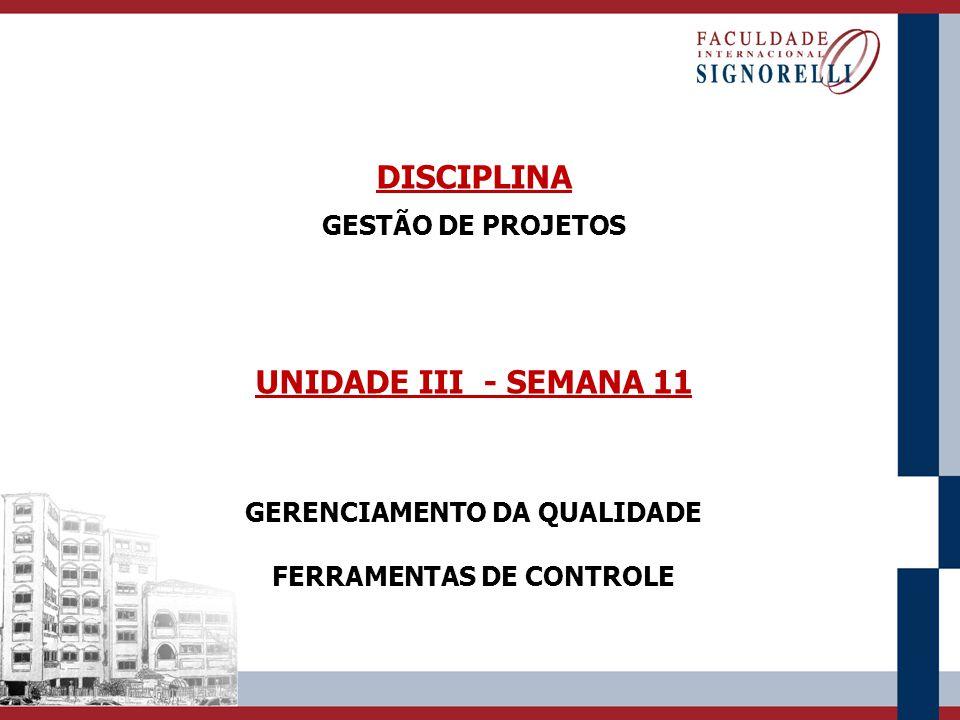 GERENCIAMENTO DA QUALIDADE FERRAMENTAS DE CONTROLE