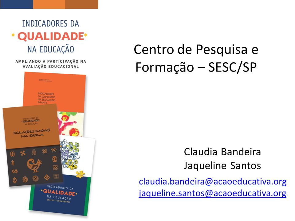 Centro de Pesquisa e Formação – SESC/SP