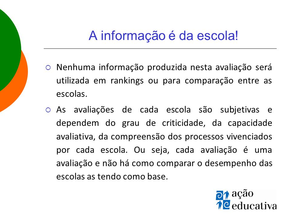 A informação é da escola!