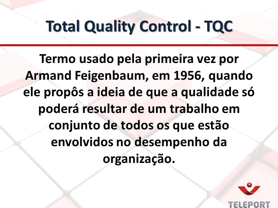 Total Quality Control - TQC