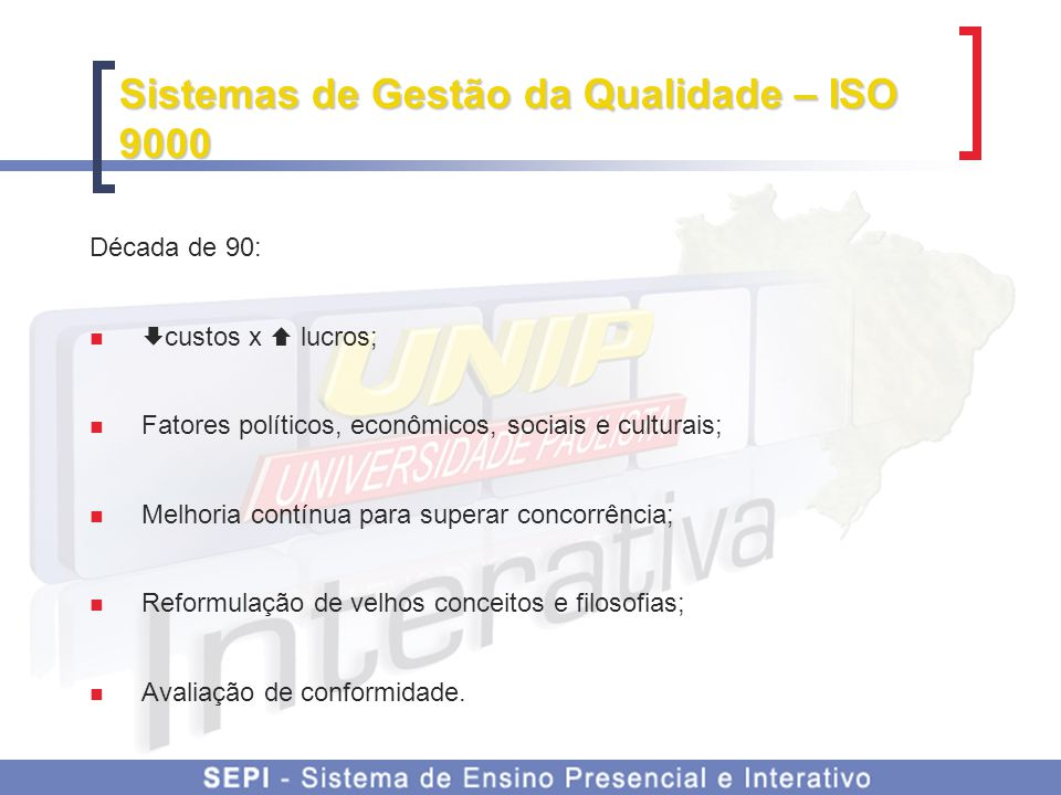 Sistemas de Gestão da Qualidade – ISO 9000