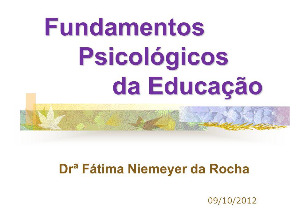 Fundamentos Psicológicos da Educação