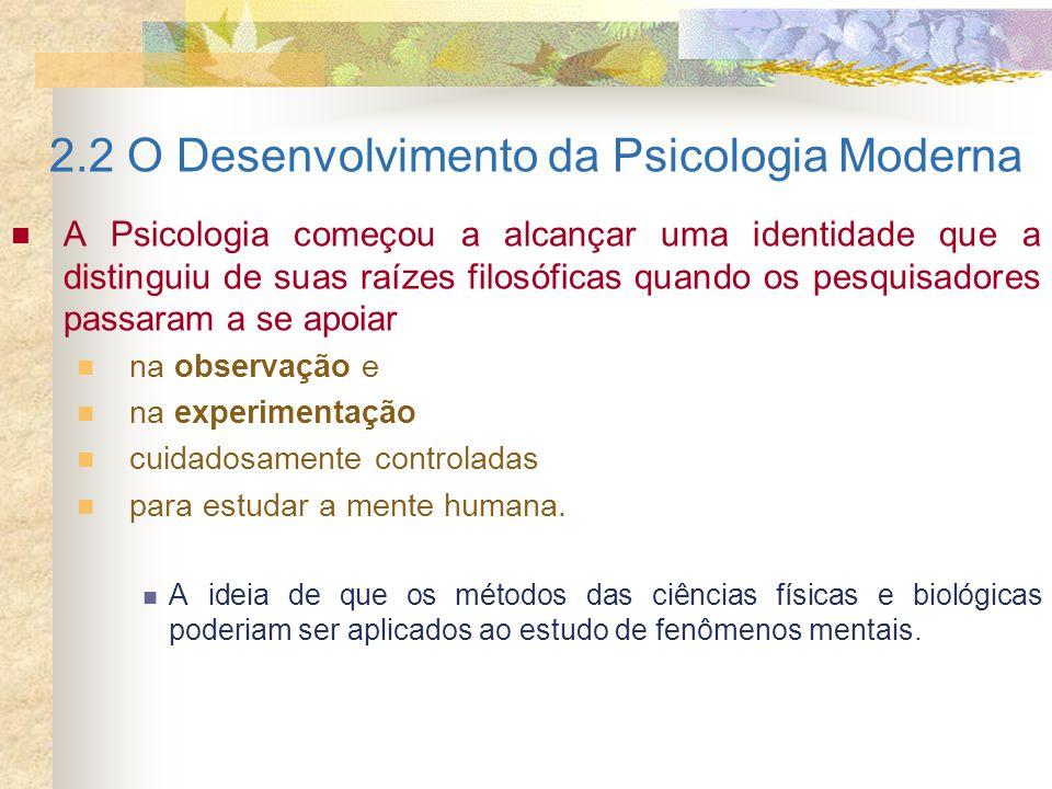2.2 O Desenvolvimento da Psicologia Moderna