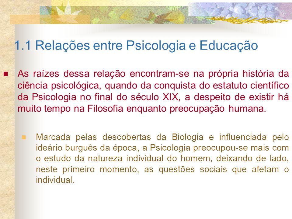 1.1 Relações entre Psicologia e Educação