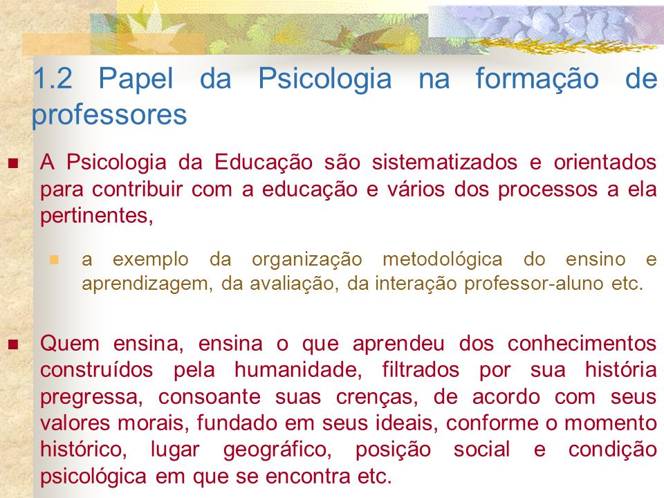 1.2 Papel da Psicologia na formação de professores