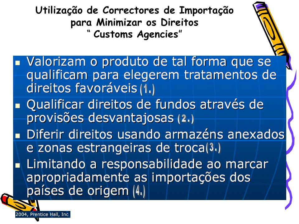 Utilização de Correctores de Importação para Minimizar os Direitos Customs Agencies