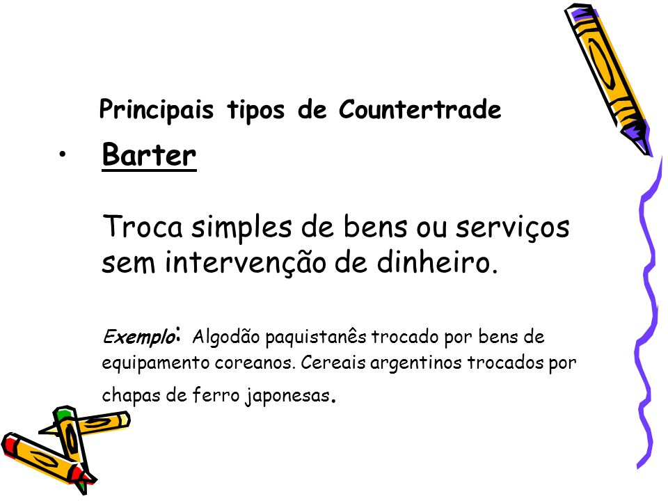 Principais tipos de Countertrade
