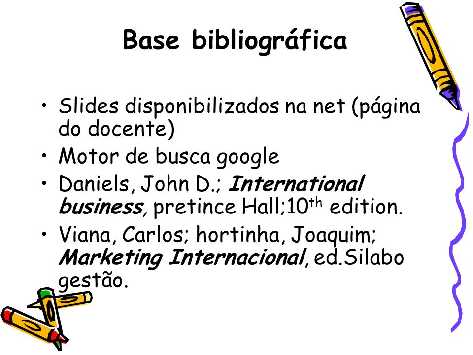 Base bibliográfica Slides disponibilizados na net (página do docente)