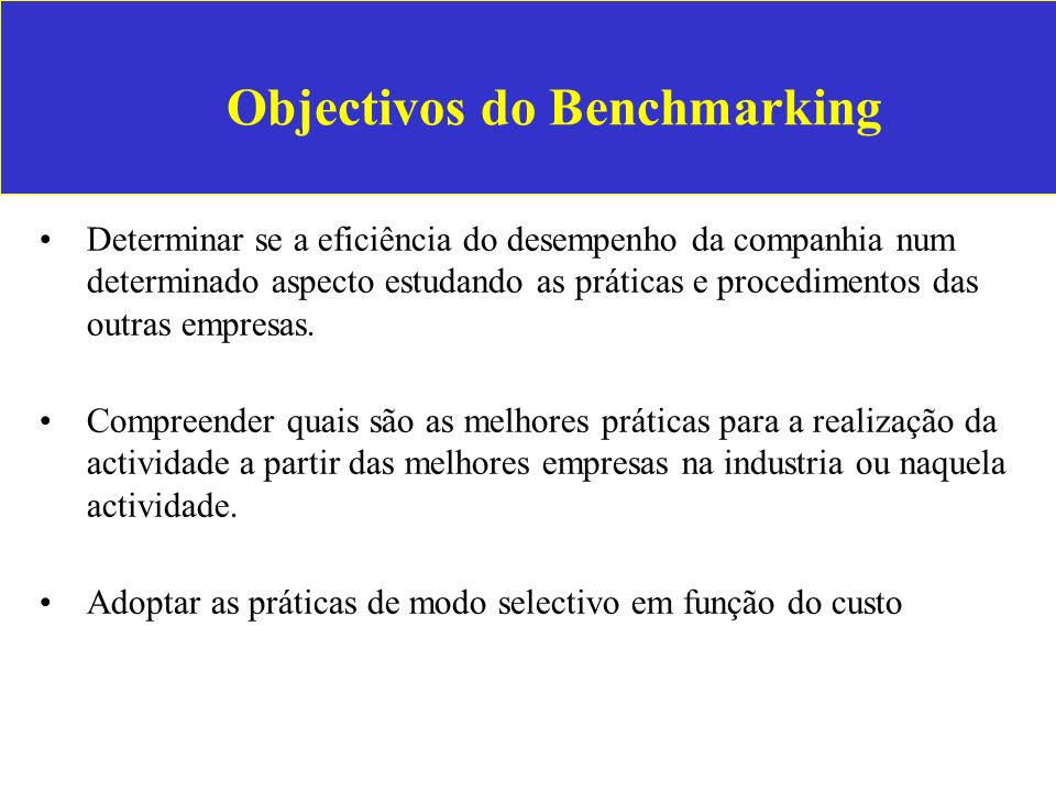 Objectivos do Benchmarking