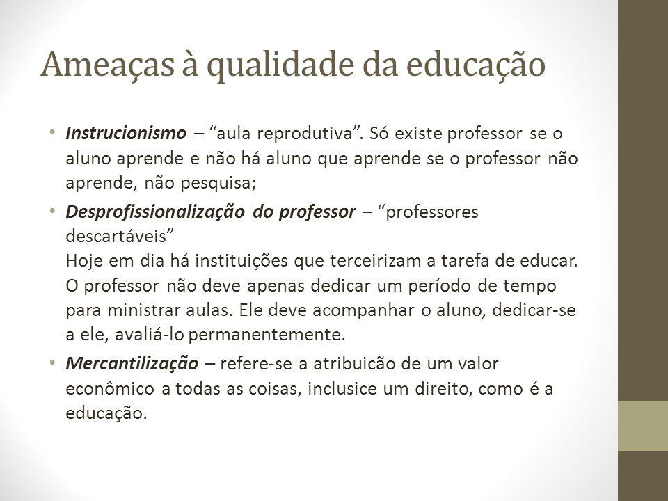 Ameaças à qualidade da educação
