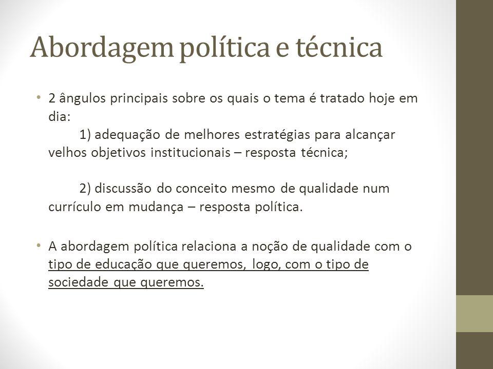 Abordagem política e técnica